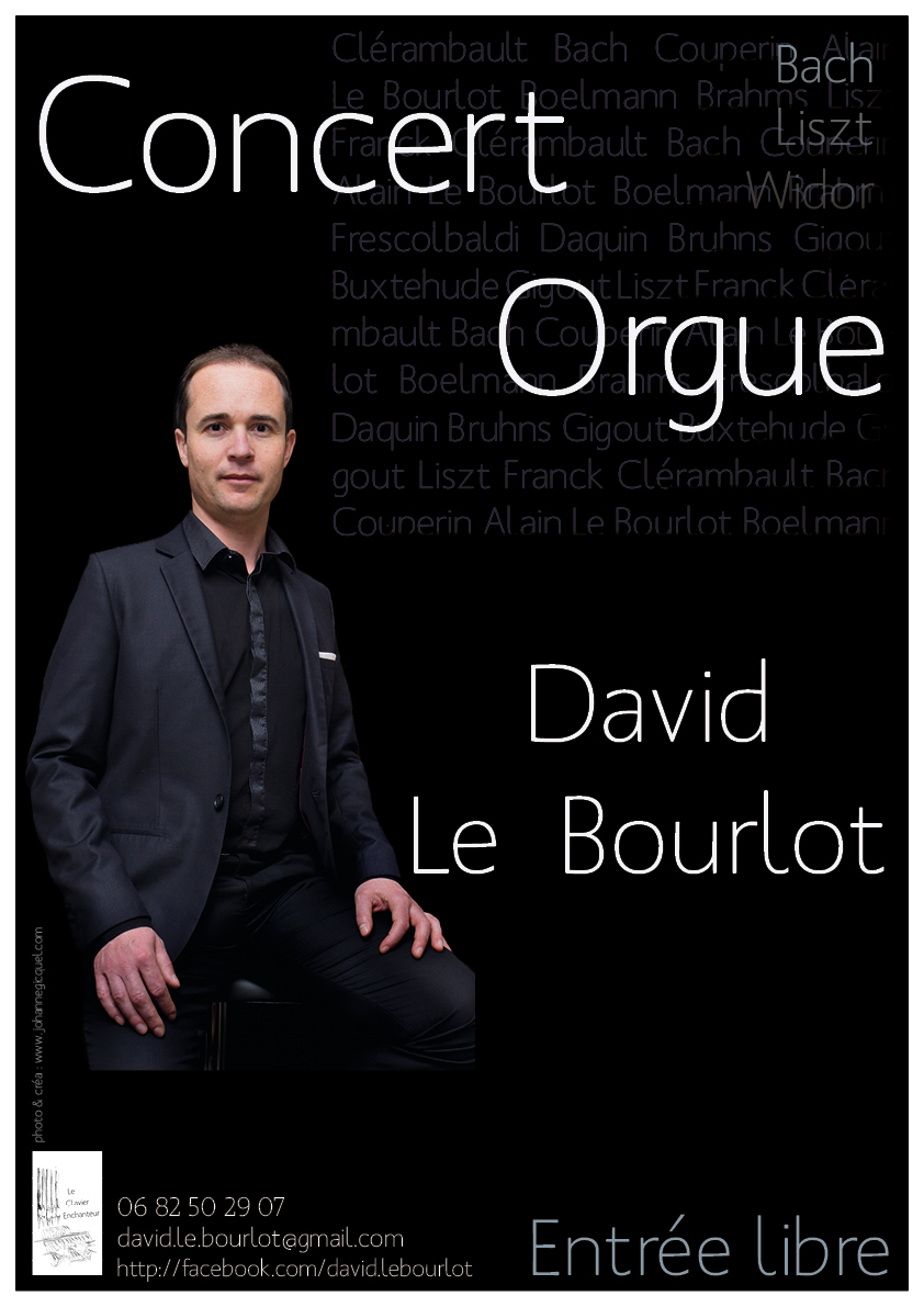"Récital d'orgue ""le clavier enchanteur"" de David Le Bourlot"