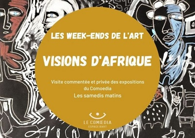 """Les samedis de l'Art : Visite générale """"Visions d'Afrique"""""""